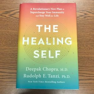 The Healing Self by Deepak Chopra, MD